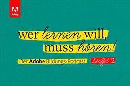 """Adobe Bildungspodcast """"Wer lernen will, muss hören!"""""""