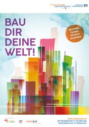 """Plakat und Logo """"Bau dir deine Welt!"""""""