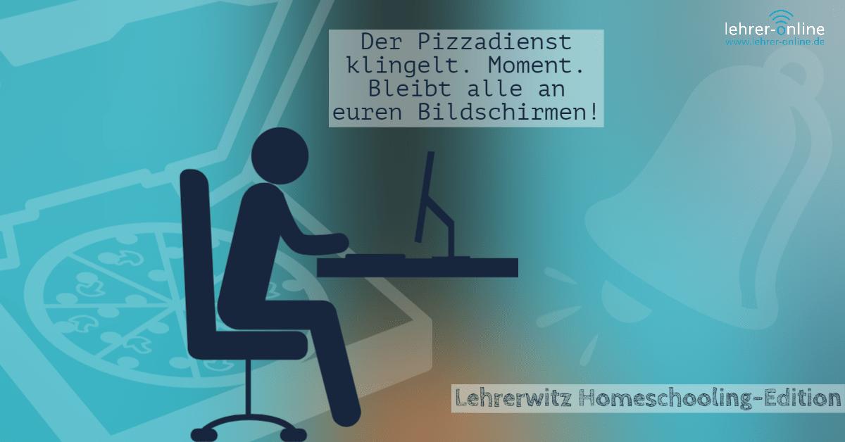 Lehrerwitz: Pizzadienst klingelt während einer Videokonferenz