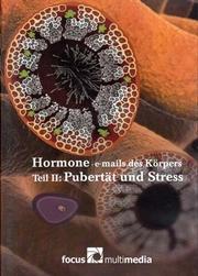 Filmverlosung: Hormone - Emails des Körpers II: Pubertät und Stress