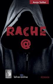 """Buchcover von """"Rache@"""""""