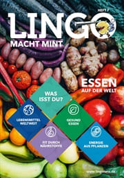 In Ausgabe 7 dreht sich im Print-Magazin und auf lingonetz.de/mint alles um das Thema Essen.