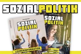 Die Themen Sozialpolitik, Sozialstaat und Gerechtigkeit erarbeiten die Schüler mit diesem Material