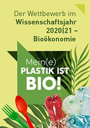 Schrift im Bild: Mein(e) PLASTIK ist BIO!
