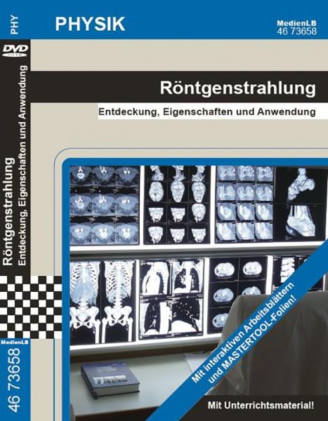 Röntgenstrahlung - Entdeckung, Eigenschaften und Anwendung