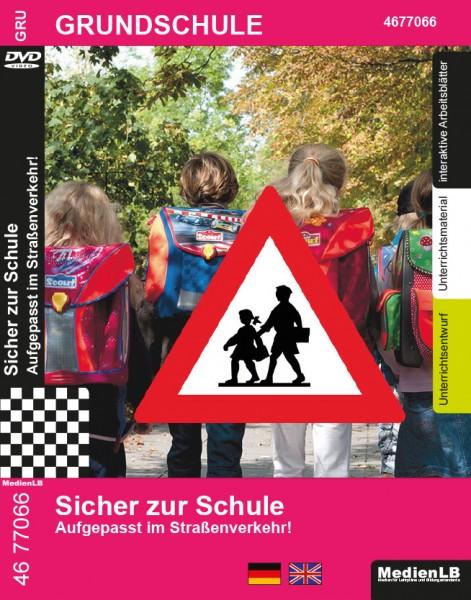 Sicher zur Schule - Aufgepasst im Straßenverkehr!