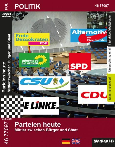 Parteien heute - Mittler zwischen Bürger und Staat