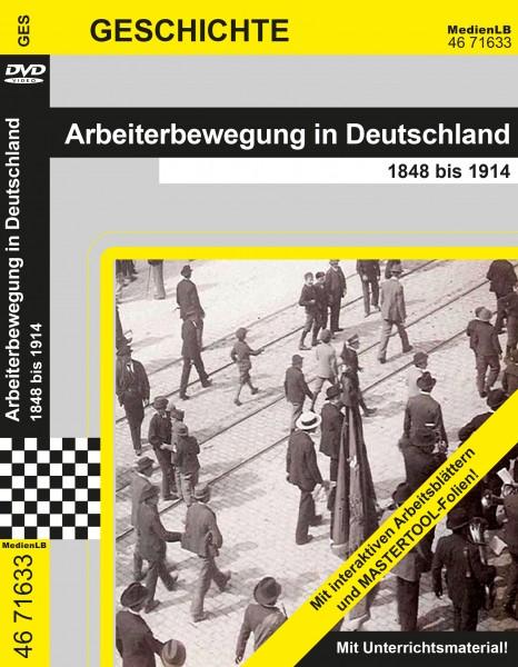 Arbeiterbewegung in Deutschland - 1848 bis 1914