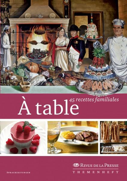 À table – 45 recettes familiales