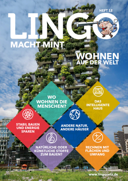 Lingo macht MINT-Magazin - Heft 12 Wohnen auf der Welt