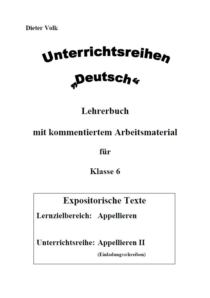 Unterrichtsreihe Deutsch: Appellieren II Klasse 6
