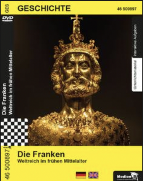 Die Franken - Weltreich im frühen Mittelalter: DVD mit Unterrichtsmaterial, interaktive Übungen