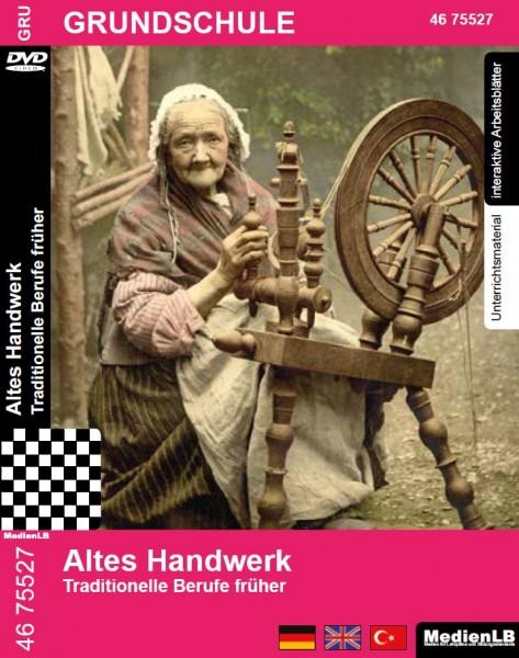 Altes Handwerk - Traditionelle Berufe früher