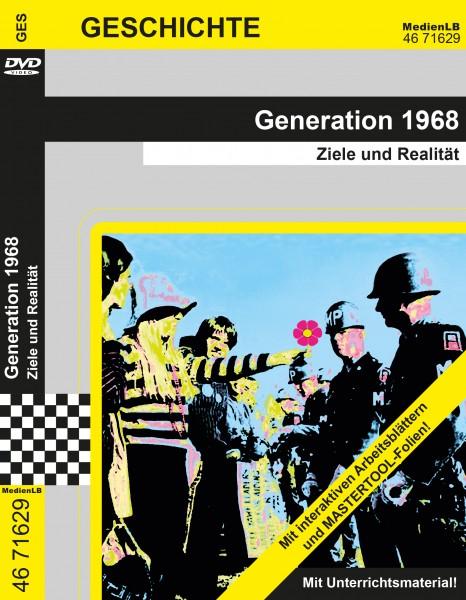 Generation 1968 - Ziele und Realität