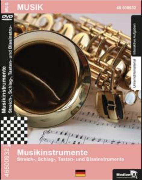 Musikinstrumente - Streich-, Schlag-, Tasten- und Blasinstrumente: DVD mit Unterrichtsmaterial, inte