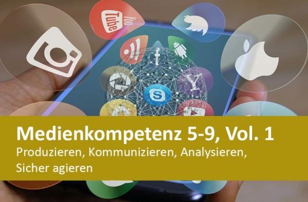 Interaktives Arbeitsheft Medienkompetenz, Produzieren, Kommunizieren, Analysieren, Sicher agieren 5.