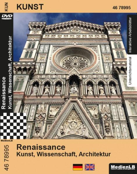 Renaissance - Kunst, Wissenschaft, Architektur