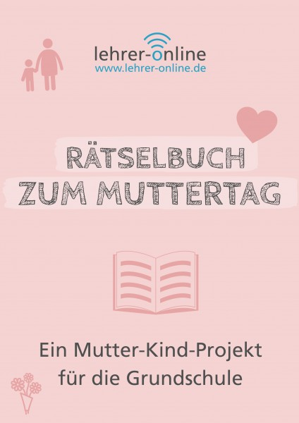 Rätselbuch zum Muttertag (Grundschule)