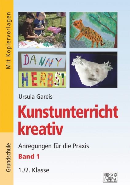 Kunstunterricht kreativ 1./2. Klasse Band 1 Print oder E-Book