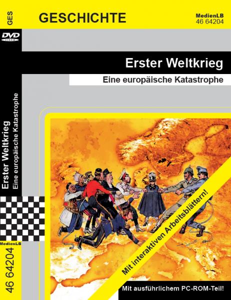 Erster Weltkrieg - Eine europäische Katastrophe