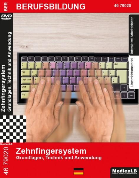 Zehnfingersystem - Grundlagen, Technik und Anwendung