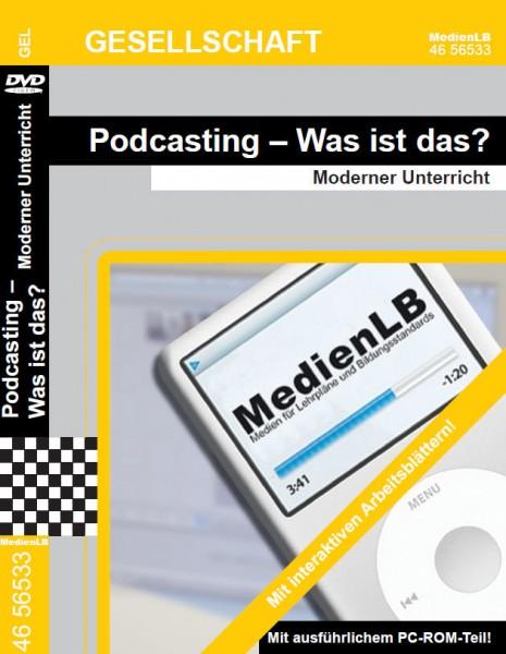 Podcasting - Was ist das? - Moderner Unterricht