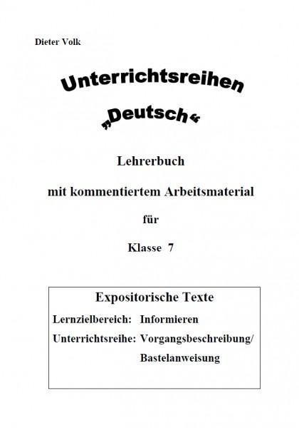 Unterrichtsreihe Deutsch: Vorgangsbeschreibung Klasse 7
