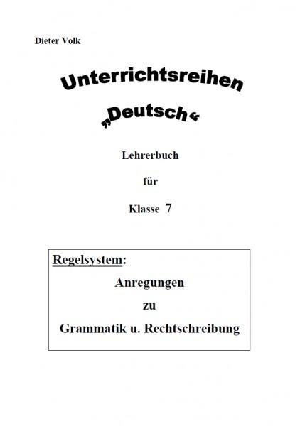 Unterrichtsreihe Deutsch: Regelsystem Klasse 7
