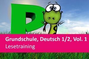 Interaktives Arbeitsheft Lesetraining Deutsch 1./2.