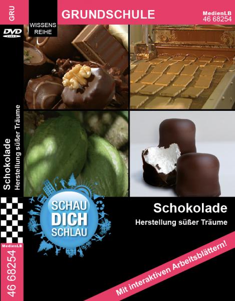Schokolade - Herstellung süßer Träume