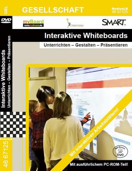 Interaktive Whiteboards - Unterrichten – Gestalten – Präsentieren