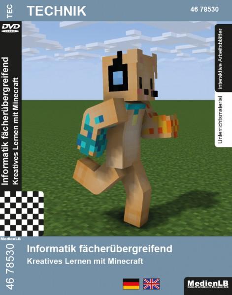 Informatik fächerübergreifend - Kreatives Lernen mit Minecraft