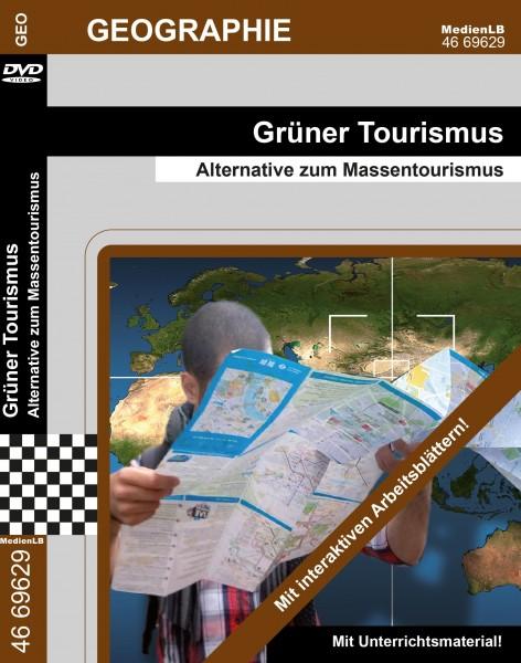 Grüner Tourismus - Alternative zum Massentourismus