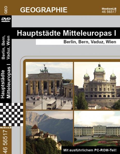 Hauptstädte Mitteleuropas I - Berlin, Bern, Vaduz, Wien