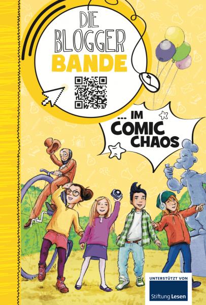 Die Bloggerbande… im Comic-Chaos Print oder E-Book