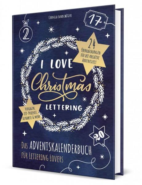 I Love Christmas Lettering, Adventskalenderbuch für Lettering Lovers
