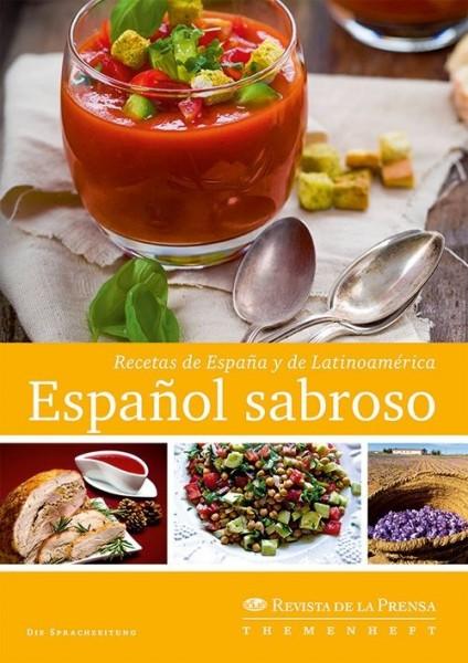 Español sabroso – Recetas de España y de Latinoamérica