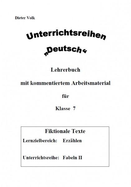 Unterrichtsreihe Deutsch: Fabeln II Klasse 7