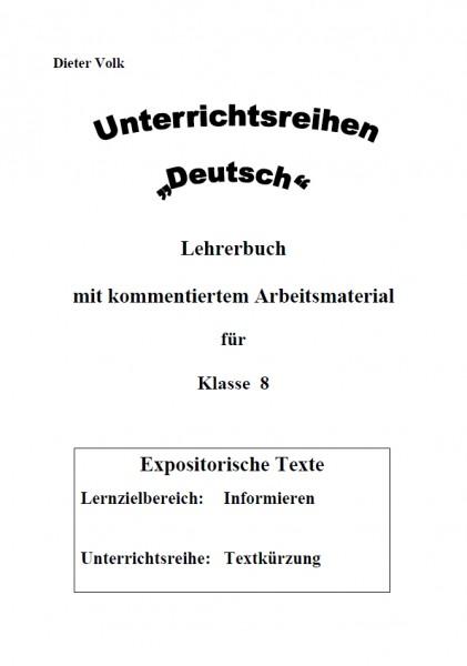 Unterrichtsreihe Deutsch: Textkürzung Klasse 8