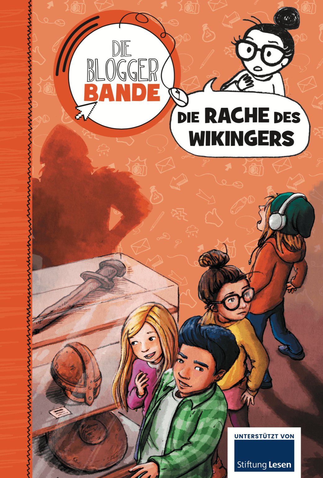Die Bloggerbande… Die Rache des Wikingers Print oder E-Book