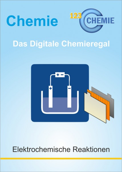 Digitales Chemieregal: Elektrochemische Reaktionen (CH 307)