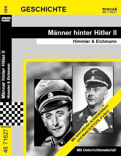 Männer hinter Hitler II - Himmler & Eichmann