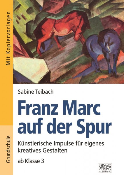 Franz Marc auf der Spur - Digitalversion