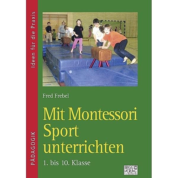 Mit Montessori Sport unterrichten 1.-10 Print oder E-Book