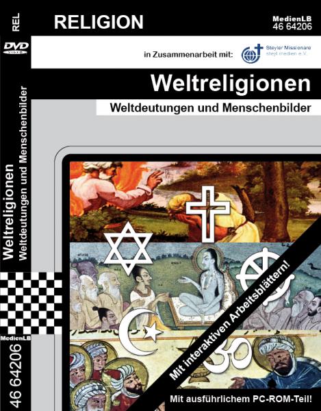 Weltreligionen - Weltdeutungen und Menschenbilder