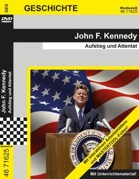John F. Kennedy - Aufstieg und Attentat