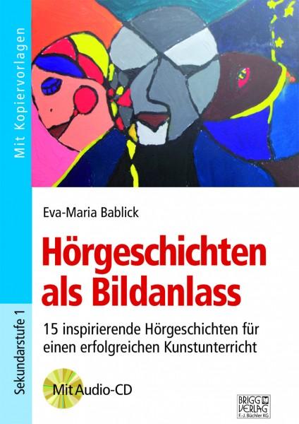 Hörgeschichten als Bildanlass Print oder E-Book