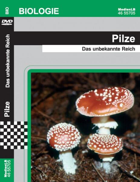 Pilze - Das unbekannte Reich