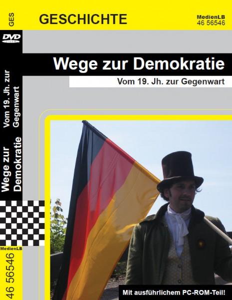 Wege zur Demokratie - Vom 19. Jahrhundert zur Gegenwart