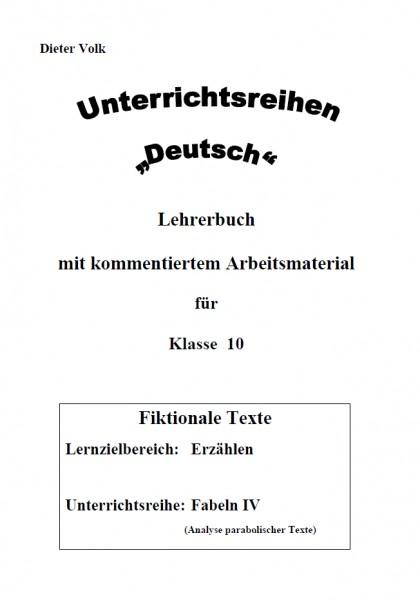 Unterrichtsreihe Deutsch: Fabeln IV Klasse 10